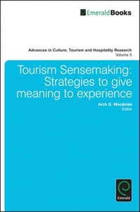 Picture of Tourism Sensemaking : Strategies to Give Meaning to Experience