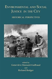 Picture of Environmental and Social Justice in the City: Historical Perspectives