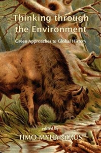 Picture of Thinking Through the Environment: Green Approaches to Global History