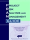 Picture of Project Risk Analysis and Management Guide - 1st Edition