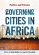 Picture of GOVERNING CITIES IN AFRICA