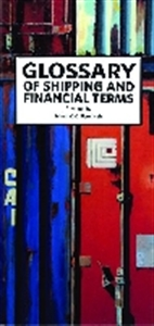 Picture of GLOSSARY OF SHIPPING AND FINANCIAL TERMS