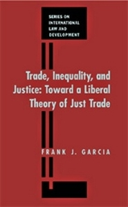 Picture of Trade, Inequality and Justice: Toward a Liberal Theory of Just Trade Law