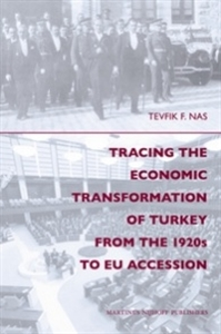 Picture of Tracing the Economic Transformation of Turkey from the 1920s to EU Accession