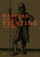 Picture of Warfare and the Age of Printing (4 vols.)