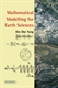 Picture of Mathematical Modelling for Earth Sciences