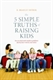 Picture of THE 5 SIMPLE TRUTHS OF RAISING KIDS