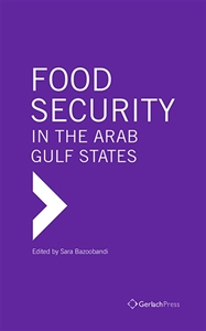 Picture of The Politics of Food Security: Asian and Middle Eastern Strategies