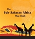 Picture of THE SUB-SAHARAN AFRICA MAP BOOK