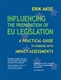 Picture of Influencing The Preparation of EU Legislation: A Practical Guide to Working with Impact Assessments