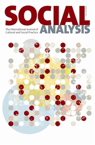 Picture of Social Analysis: The International Journal of Cultural and Social Practice