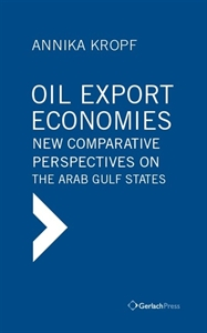 Picture of Oil Export Economies: New Comparative Perspectives on the Arab Gulf States