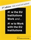 Picture of How the EU Institutions Work and... How to Work with the EU Institutions, 2nd Edition