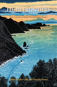 Picture of Fluid Frontiers: New Currents in Marine Environmental History