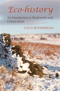Picture of Eco-history: An Introduction to Biodiversity and Conservation