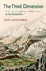 Picture of The Third Dimension: A Comparative History of Mountains in the Modern Era