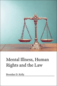 Picture of Mental Illness, Human Rights and the Law