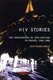 Picture of HIV Stories: The Archaeology of AIDS Writing in France, 1985-1988