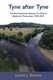 Picture of Tyne After Tyne: An Environmental History of A River's Battle for Protection