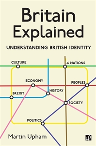 Picture of Britain Explained: Understanding British Identity