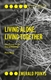 Picture of Living Alone, Living Together: Two Essays on the Use of Housing