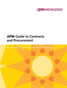 Picture of APM Guide to Contracts and Procurement: For Project, Programme and Portfolio Managers