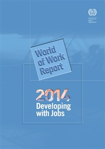 Picture of World of Work Report 2014: Developing with jobs (second edition revised)