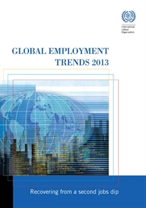 Picture of Global Employment Trends 2013: Recovering from a second jobs dip