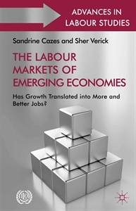Picture of The Labour Markets of Emerging Economies: Has growth translated into more and better jobs?