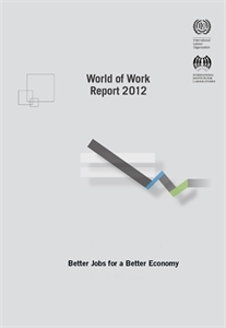Picture of World of Work report 2012: Better jobs for a better economy