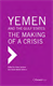 Picture of YEMEN AND THE GULF STATES: THE MAKING OF A CRISIS