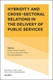 Picture of Hybridity and Cross-Sectoral Relations in the Delivery of Public Services