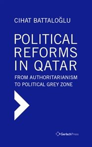 Picture of POLITICAL REFORMS IN QATAR: FROM AUTHORITARIANISM TO POLITICAL GREY ZONE