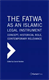 Picture of THE FATWA AS AN ISLAMIC LEGAL INSTRUMENT: CONCEPT, HISTORICAL ROLE, CONTEMPORARY RELEVANCE (3 VOLS)
