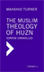 Picture of THE MUSLIM THEOLOGY OF HUZN: SORROW UNRAVELLED