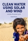 Picture of Clean Water Using Solar and Wind: outside the power grid