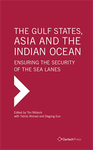 Picture of The Gulf States, Asia and the Indian Ocean: Ensuring the Security of the Sea Lanes