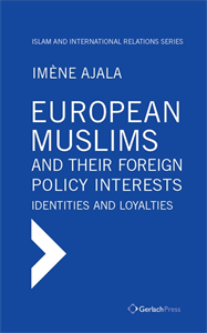 Picture of European Muslims and their Foreign Policy Interests: Identities and Loyalties