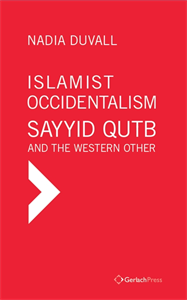 Picture of ISLAMIST OCCIDENTALISM: SAYYID QUTB AND THE WESTERN OTHER
