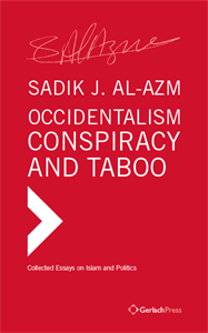 Picture of OCCIDENTALISM, CONSPIRACY AND TABOO COLLECTED ESSAYS ON ISLAM AND POLITICS