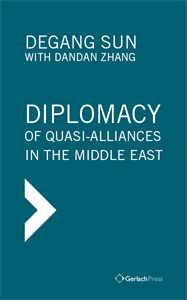 Picture of DIPLOMACY OF QUASI-ALLIANCES IN THE MIDDLE EAST