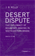 Picture of DESERT DISPUTES - Vol. 3: THE DIPLOMACY OF BOUNDARY-MAKING IN SOUTH-EASTERN ARABIA
