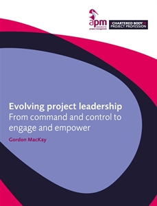 Picture of Evolving project leadership: From command and control to engage and empower