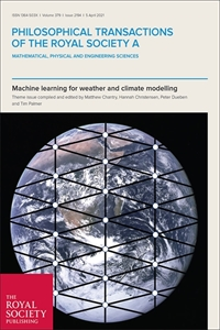 Picture of Philosophical Transactions of the Royal Society A 2194: Theme issue 'Machine learning for weather and climate modelling'